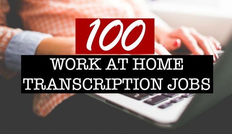 100 Work From Home Transcription Companies Mega-List!