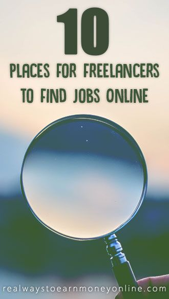 10 places for freelancers to find jobs online.