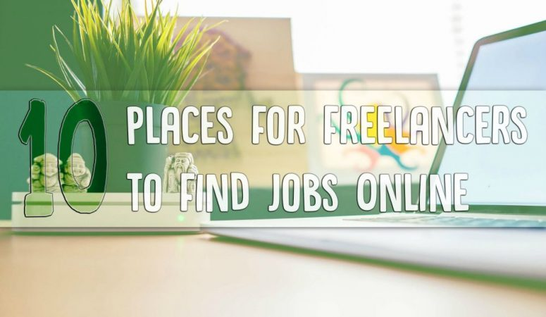 10 Places For Freelancers To Find Jobs Online