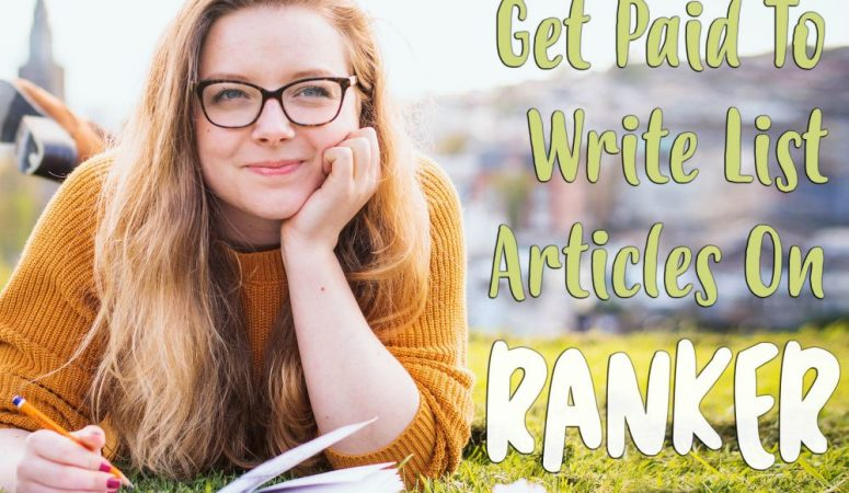 Ranker Review – Get Paid To Write List Articles