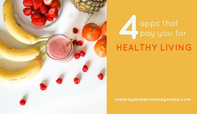 4 Reputable Apps That Pay You For Being Healthy