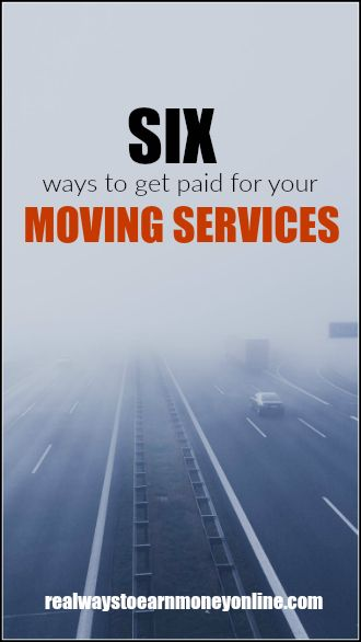 Six ways to get paid for your moving services.