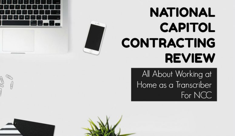 National Capitol Contracting Review – Work at Home Transcription Jobs