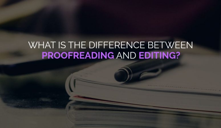 What Is the Difference Between A Proofreader & An Editor?