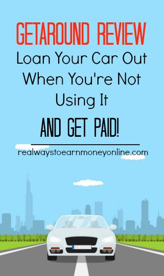Getaround review - loan your car out when you're not using it and get paid.