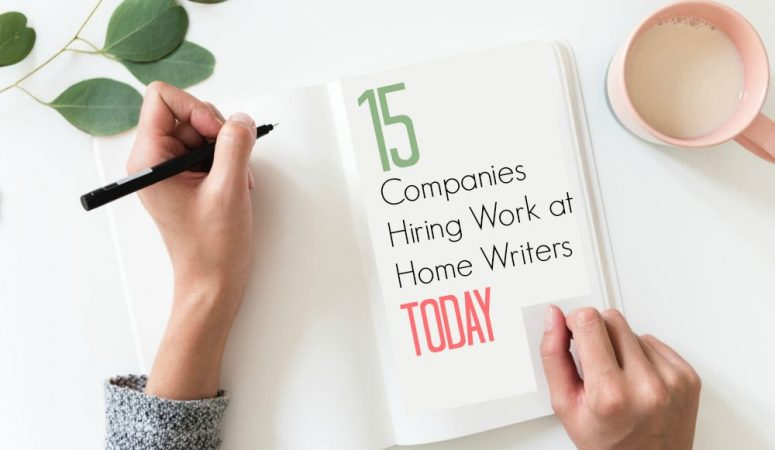 15 Companies Looking For Work at Home Writers NOW