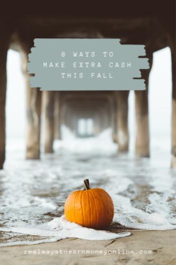 Eight ways to make extra money this fall. #falljobs #makeextramoney #workfromhome