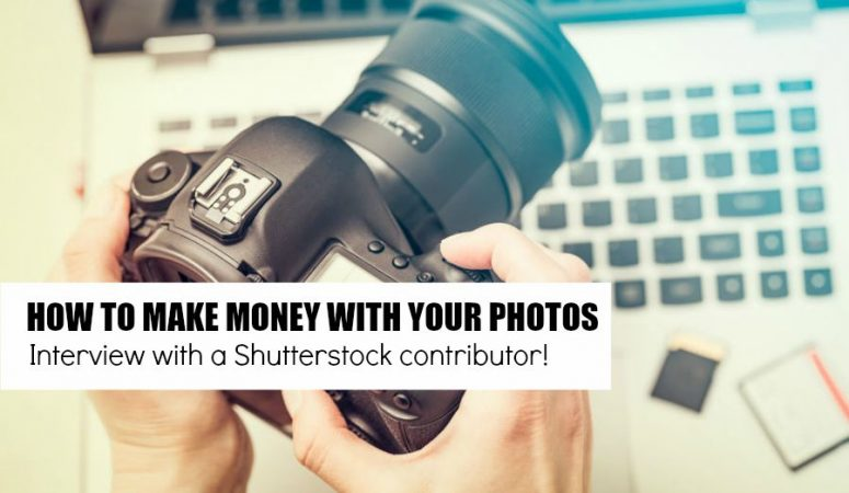 How To Make Money With Your Photos On Shutterstock