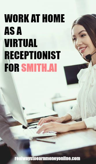 Smith.ai review - Work at home as a virtual receptionist for Smith.ai.