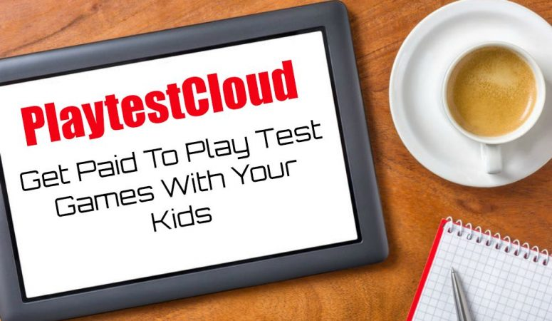 PlaytestCloud – Get Paid To Test Games With Your Kids!