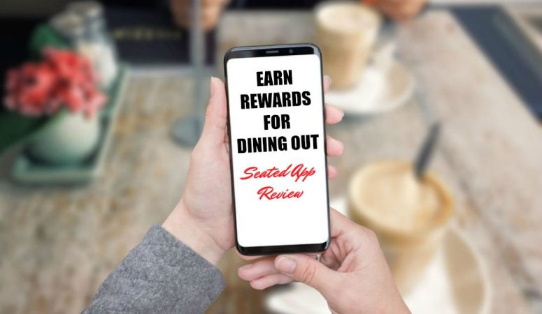 Dine Out and Earn Rewards With the Seated App