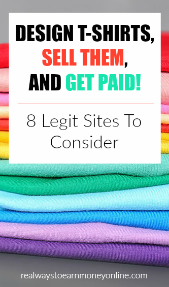Design T-shirts and get paid. 8 sites to consider.