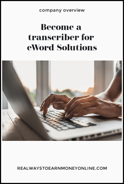 eWord Solutions regularly has openings in the US for home-based transcribers. This post shares what you can earn, and how to start.