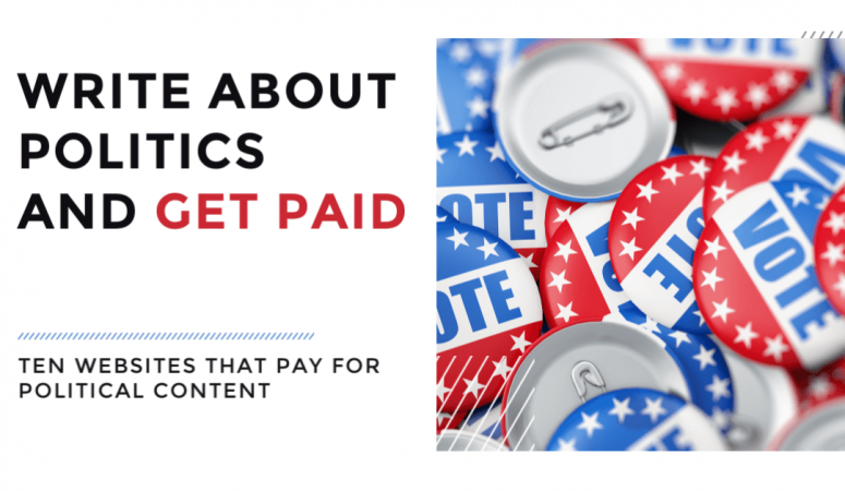 10 Sites That Pay You To Write About Politics