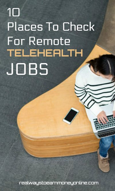 10 places to check for remote telehealth jobs. #telehealth #remotejobs