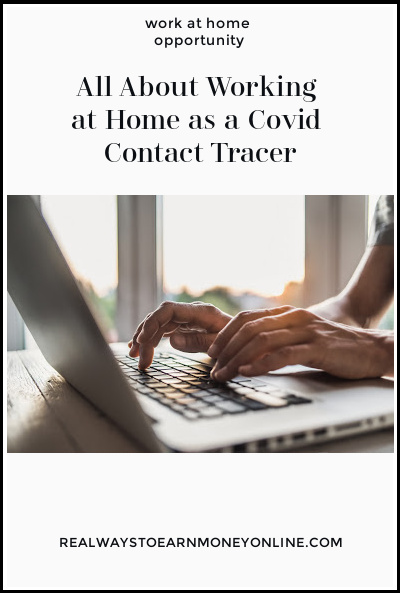 Work at home as a covid contact tracer