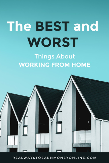 best and worst things about working from home